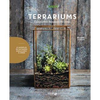 Solar editions - livre terrariums, faîtes entrer la nature chez vous