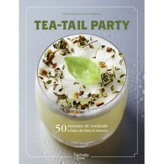 HACHETTE - Livre Tea-tail party
