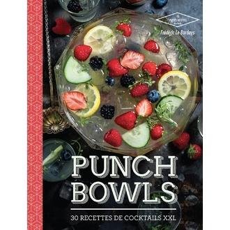 HACHETTE - Livre Punch bowls, 30 recettes de cocktails XXL