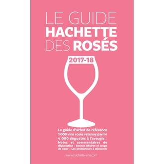 HACHETTE Le guide des rosés 2017-18