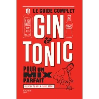 HACHETTE - Livre de cocktails Le Guide complet du gin tonic