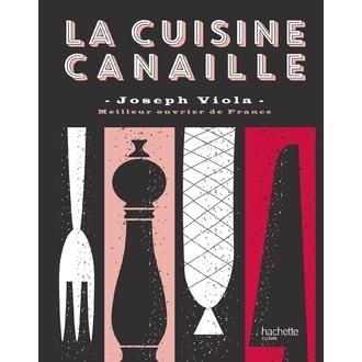 HACHETTE - Livre Cuisine Canaille