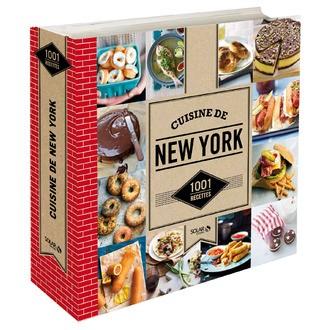 SOLAR - Livre de cuisine Cuisine de New-York, 1001 recettes
