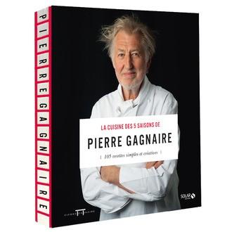 SOLAR - Livre de cuisine La cuisine des 5 saisons de Pierre Gagnaire, 105 recettes simples et créatives