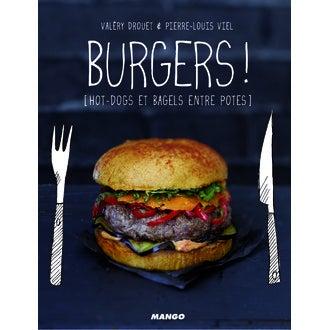 MANGO - Livre de cuisine Burgers! Hots-dogs et bagels entre potes