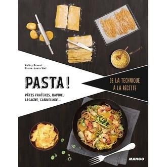 MANGO - Livre de cuisine Pasta! Pâtes, raviolis, lasagnes, cannellonis…