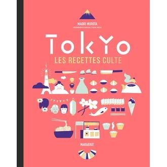MARABOUT - Livre de cuisine Tokyo, les recettes cultes