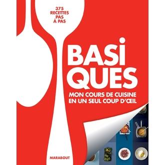 MARABOUT - Livre de cuisine Basique, mon cours de cuisine en un seul coup d'œil, 375 recettes pas à pas