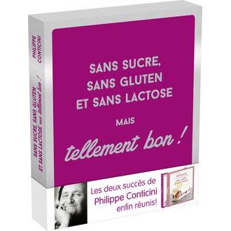 FIRST EDITIONS - Livre de cuisine Sans sucre, sans gluten et sans lactose mais tellement bon!