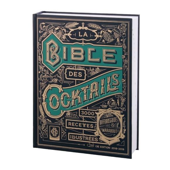 Livre La bible des cocktails, 3350 recettes illustrées