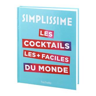 HACHETTE - livre cocktails plus facile monde Simplissime