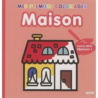 Auzou - Mes premiers coloriages Maison