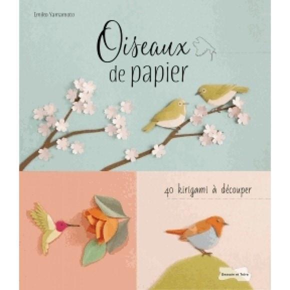 Oiseaux de papier 40 kirigami à découper