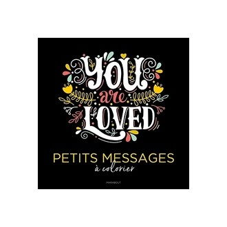 MARABOUT - You Are Loved  Petits messages à colorier