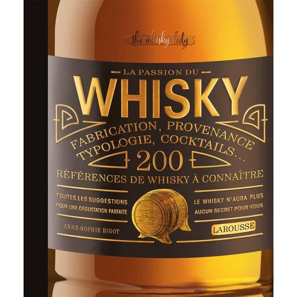 Tout savoir sur le whisky