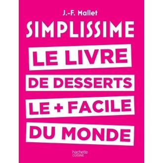 HACHETTE - Livre de cuisine Simplissime des desserts