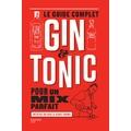 Livre de cocktails Le Guide complet du gin tonic