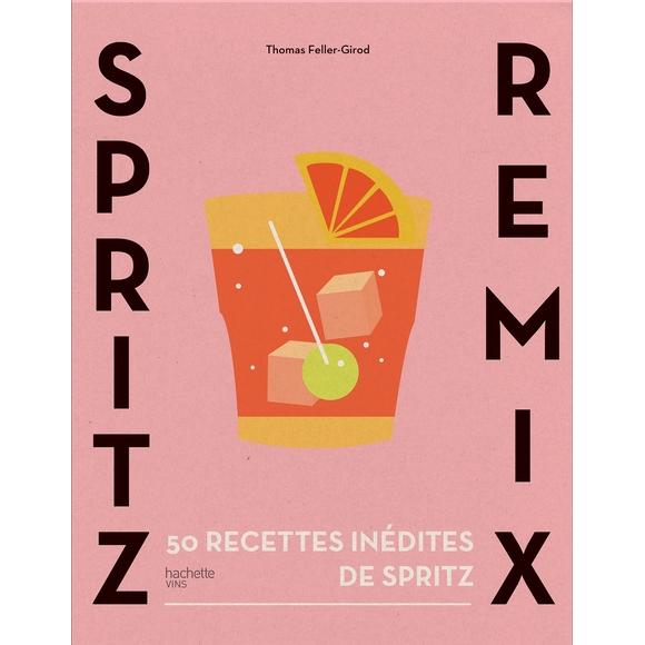Livre de cocktails Spritz Remix 50 recettes inédites
