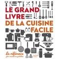 Livre de cuisine Le grand livre de la cuisine facile