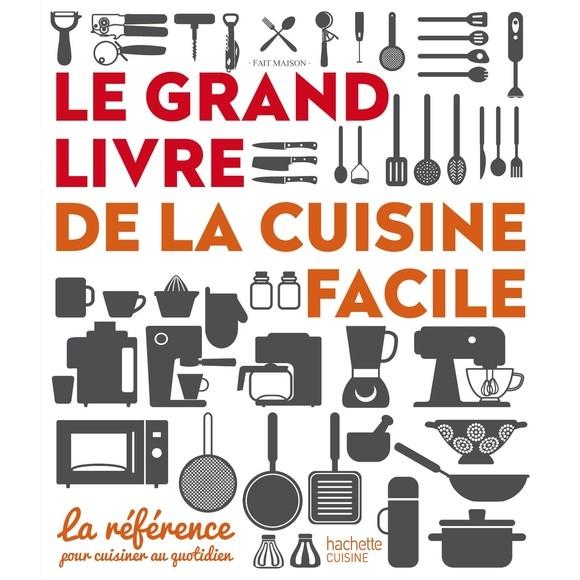 Achat en ligne Livre de cuisine Le grand livre de la cuisine facile