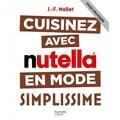 livre cuisiner avec Nutella Simplissime
