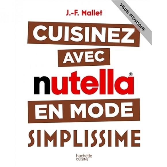 Achat en ligne livre cuisiner avec Nutella Simplissime