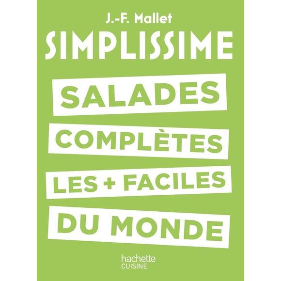 Simplissime les salades complètes les plus faciles du monde