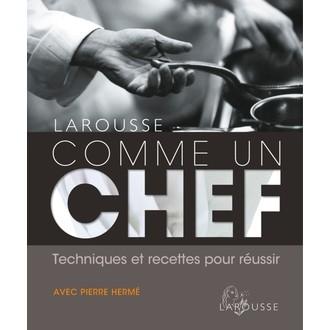 Livre de cuisine Comme un chef avec Pierre Hermé