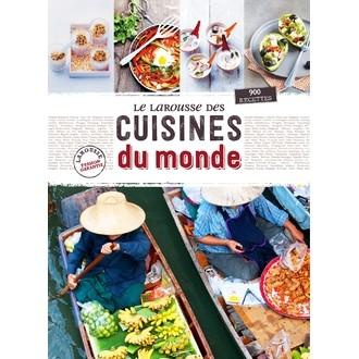 LAROUSSE - Livre de cuisine Le larousse des cuisines du monde