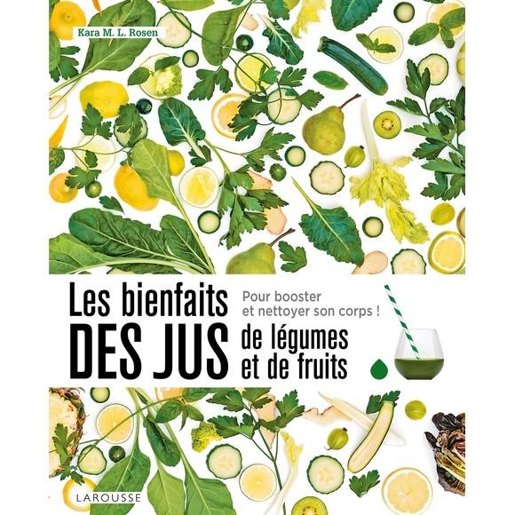 Achat en ligne Livre de cuisine Les bienfaits des jus de légumes et fruits