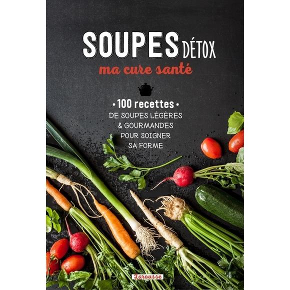 Livre de cuisine Soupes Détox