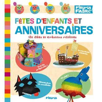 Livre Fêtes d'enfants et d'anniversaires