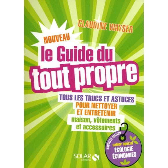 Livre Le nouveau guide du tout propre