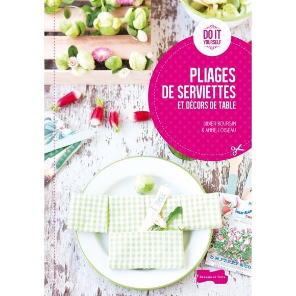 Hachette Livre Pliage De Serviettes Pas Cher Zôdio