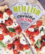 Achat en ligne Le meilleur de la cuisine Italienne 200 recettes