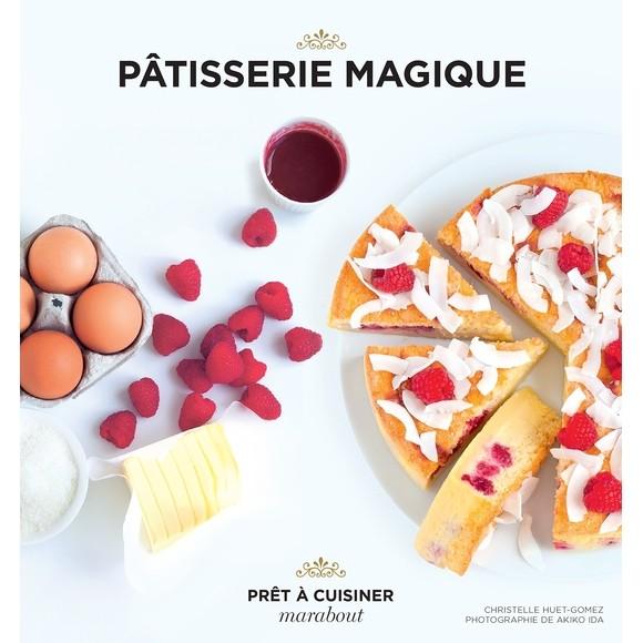 Livre de cuisine Pâtisserie magique