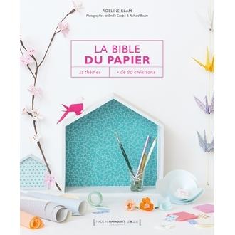MARABOUT- La Bible du papier, 11 thèmes et plus de 80 créations