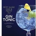 Le petit guide chic et festif du gin tonic
