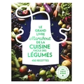 Le grand livre de la cuisine facile des légumes 450 recettes