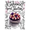 Livre Les gâteaux sans gluten Tartes et gourmandises