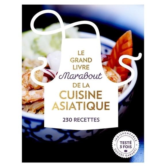 Achat en ligne Le Grand livre de la Cuisine asiatique