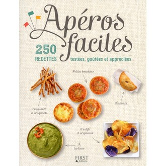FIRST EDITIONS - Livre de cuisine Apéros faciles, 250 recettes testées, goûtées et appréciées