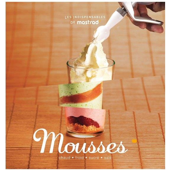 Livre de cuisine Mousse, les indispensables de mastrad